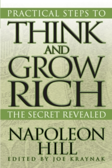 Practical Steps to Think and Grow Rich : The Secret Revealed, EPUB eBook