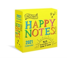 2021 Instant Happy Notes Boxed Calendar : 365 Reminders to Smile and Shine!, Calendar Book