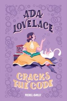 Ada Lovelace Cracks the Code, Hardback Book