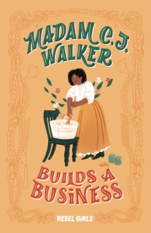 Madam C.J. Walker Builds a Business, Hardback Book