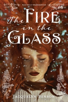 The Fire in the Glass, Paperback / softback Book