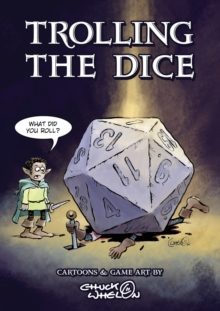 Trolling The Dice : Comics and Game Art, Paperback / softback Book