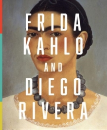 Frida Kahlo and Diego Rivera : From the Jacques and Natasha Gelman Collection, Paperback / softback Book