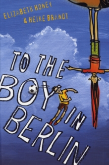 To the Boy in Berlin, Paperback Book