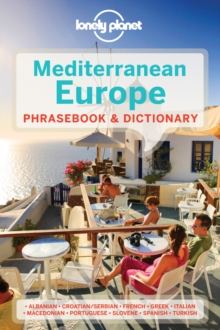 Lonely Planet Mediterranean Europe Phrasebook & Dictionary, Paperback Book