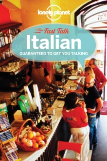 Lonely Planet Fast Talk Italian, Paperback Book
