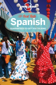 Lonely Planet Fast Talk Spanish, Paperback Book