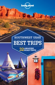 Lonely Planet Southwest Usa's Best Trips, Paperback Book