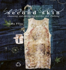 Second Skin : Choosing and Caring for Textiles and Clothing, Hardback Book