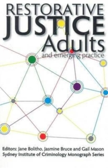 Restorative Justice : Adults and Emerging Practice, Hardback Book