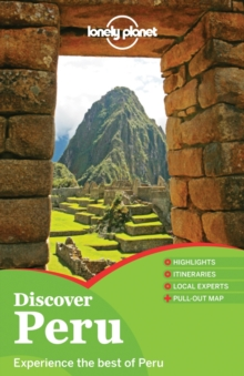 Lonely Planet Discover Peru, Paperback Book
