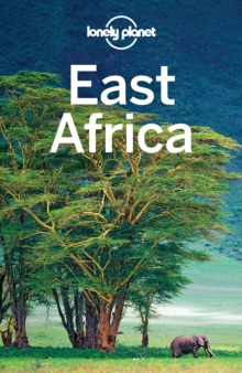 Lonely Planet East Africa, Paperback Book