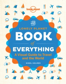 The Book of Everything : A Visual Guide to Travel and the World, Hardback Book