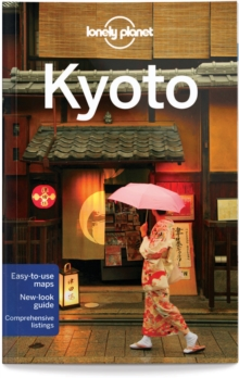 Lonely Planet Kyoto, Paperback Book