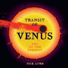 Transit of Venus : 1631 to the Present, Hardback Book