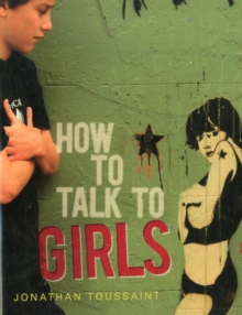How to Talk to Girls, Paperback / softback Book