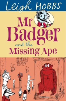 Mr Badger and the Missing Ape, Paperback Book