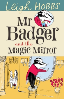 Mr Badger and the Magic Mirror, Paperback / softback Book