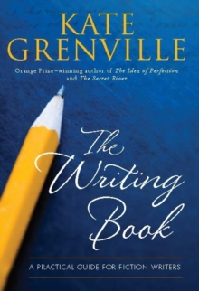 The Writing Book : A Practical Guide for Fiction Writers, Paperback Book