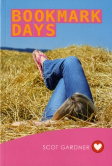 Bookmark Days (Girlfriend Fiction 9), Paperback / softback Book