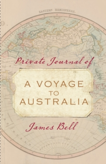 Private Journal of a Voyage to Australia, Hardback Book