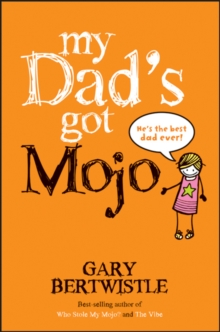 My Dad's Got Mojo, Paperback Book