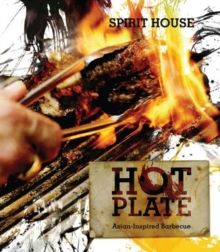Hot Plate : Asian-inspired Barbecue, Hardback Book