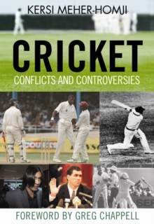 Cricket: Conflict & Controversy, Paperback / softback Book