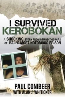I Survived Kerobokan, Paperback / softback Book