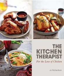 The Kitchen Therapist : For the Love of Chicken, Paperback / softback Book