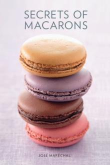 Secrets of Macarons, Paperback Book