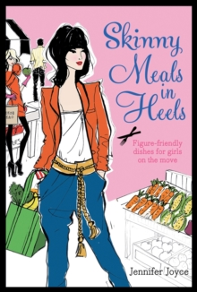 Skinny Meals in Heels, Hardback Book