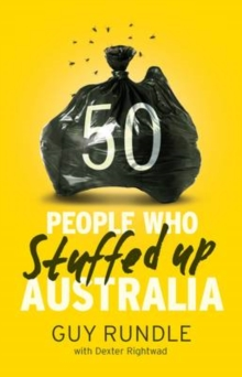50 People Who Stuffed up Australia, Paperback / softback Book