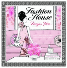 Fashion House: Illustrated interiors from the icons of style (Small Format), Hardback Book