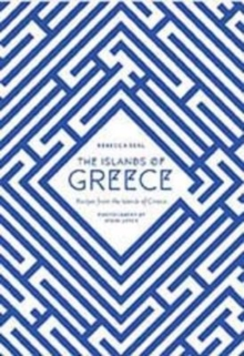 The Islands of Greece : Recipes from the Islands of Greece, Hardback Book