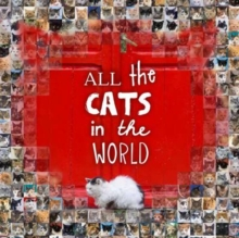 All the Cats in the World, Hardback Book