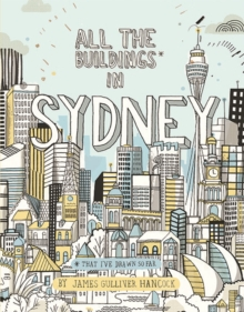 All the Buildings in Sydney : ...that I've Drawn so Far, Hardback Book