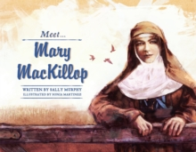 Meet Mary MacKillop, Paperback Book