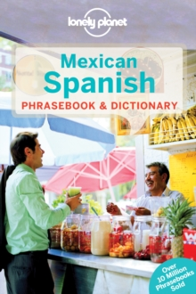 Lonely Planet Mexican Spanish Phrasebook & Dictionary, Paperback Book