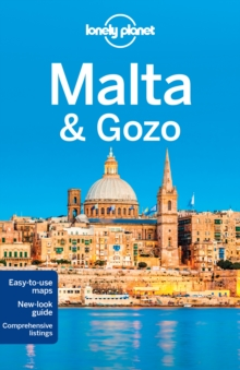 Lonely Planet Malta & Gozo, Paperback Book