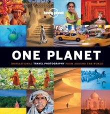 One Planet : Inspirational Travel Photography from Around the World, Hardback Book