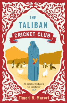 The Taliban Cricket Club, Paperback Book