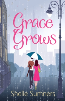 Grace Grows, Paperback / softback Book