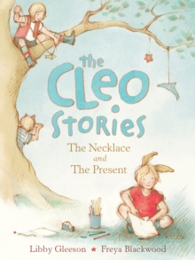 The Cleo Stories 1: The Necklace and the Present, Hardback Book