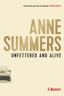Unfettered and Alive : A memoir, Paperback / softback Book