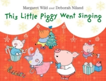 This Little Piggy Went Singing, Hardback Book
