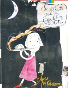 Scarlett and the Scratchy Moon, Hardback Book