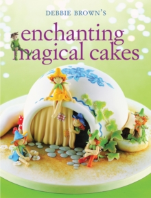 Enchanting Magical Cakes, Paperback Book