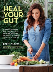 Heal Your Gut : Supercharged Food, Paperback Book
