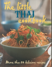 The Little Thai Cookbook, Hardback Book